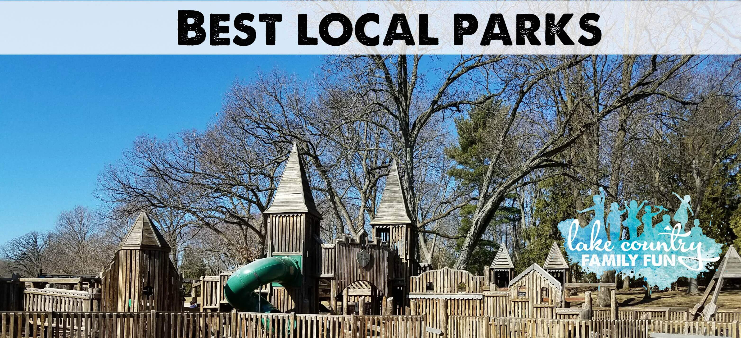 Best Local Parks Lake Country Family Fun Waukesha County Wisconsin