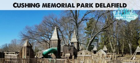 Cushing Memorial Park Delafield Lake Country Family Fun