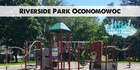 riverside park oconomowoc Lake Country Family Fun